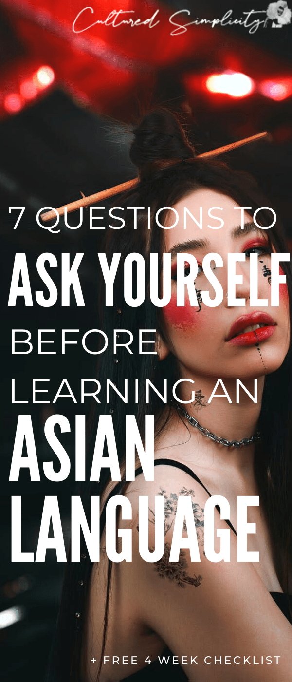 7 questions to ask yourself before learning an Asian Language