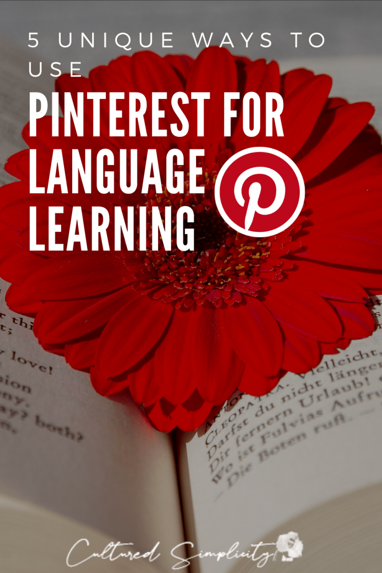 5 easy ways you can use Pinterest to learn a foreign language
