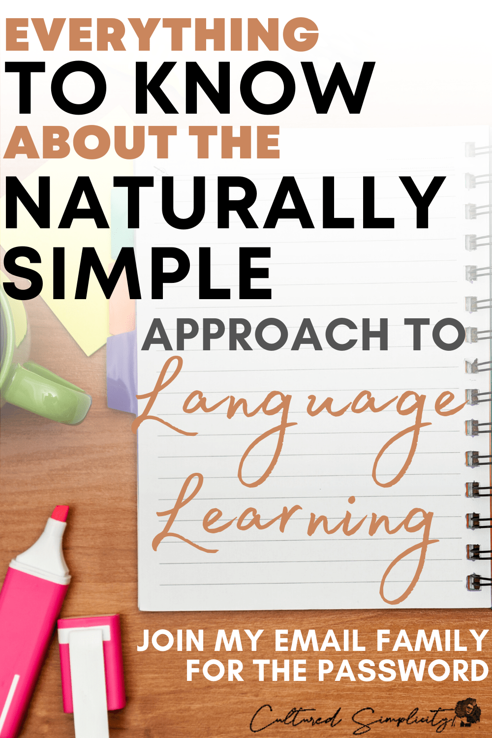 """Protected: Everything to know about the """"Naturally Simple"""" approach to language acquisition"""
