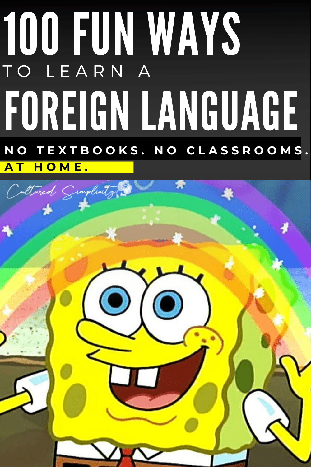 100 FUN ways to learn another language AT HOME