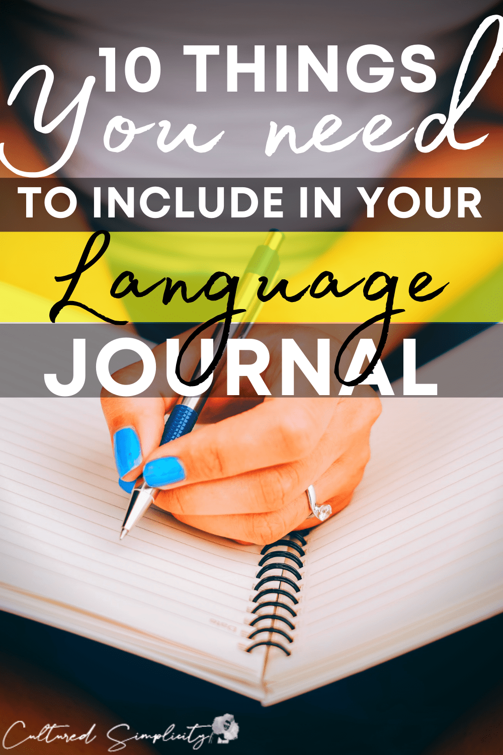 10 things you NEED to include in your Language Journal (for maximum memory!)
