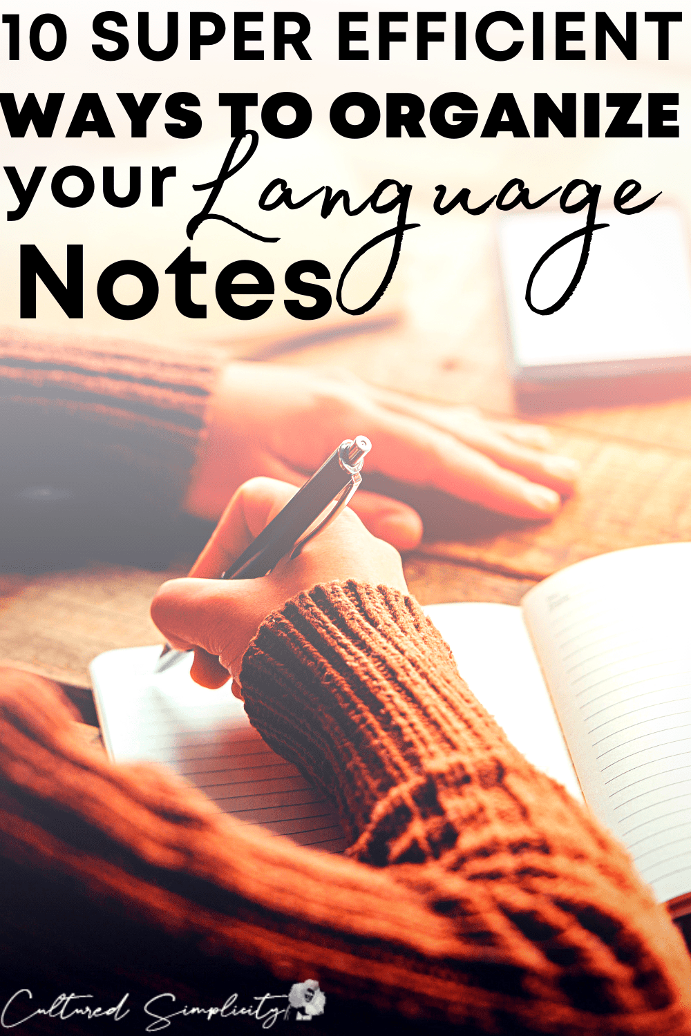 10 effective ways to organize your language notes