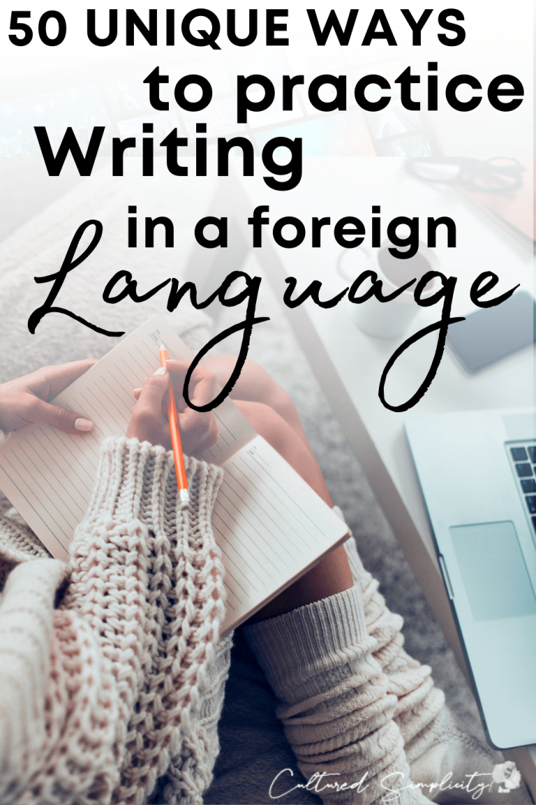 50 Unique Ways to Practice Writing a Foreign Language