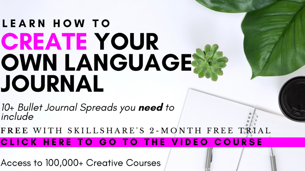 Skillshare course on how to create a language journal