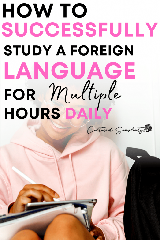 how to create an efficient multiple hour language study routine