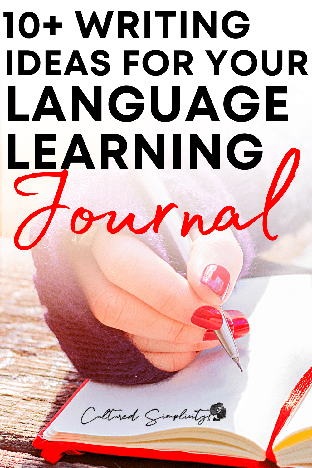 10+ writing ideas for your language learning journal (Reddit Inspired)
