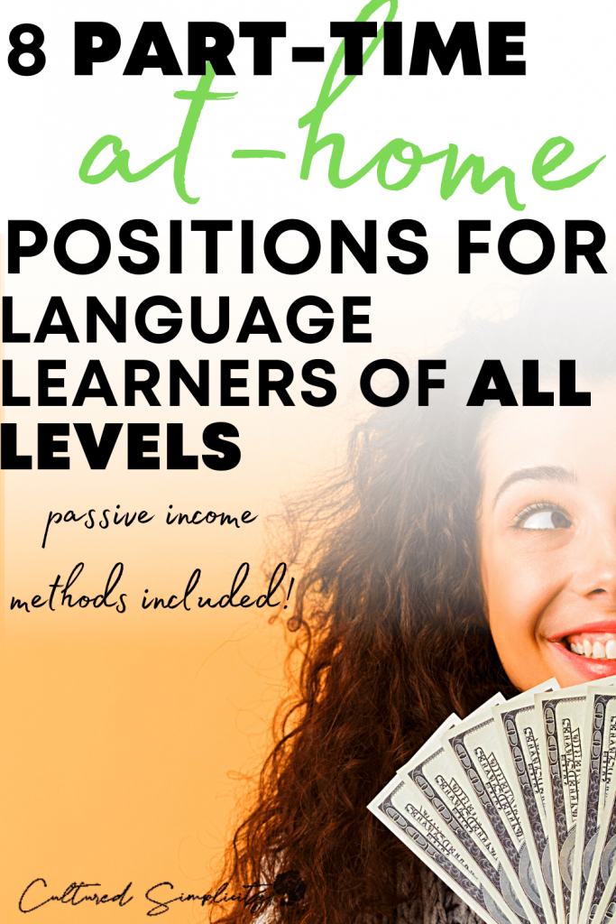 8 creative ways to make money from language learning
