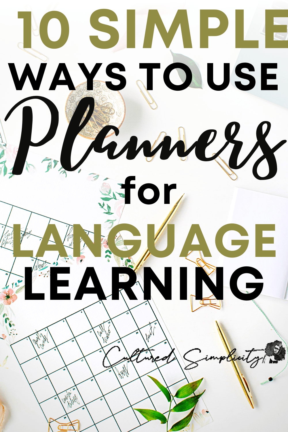 10 Simple Ways to use your Planner for Language Learning