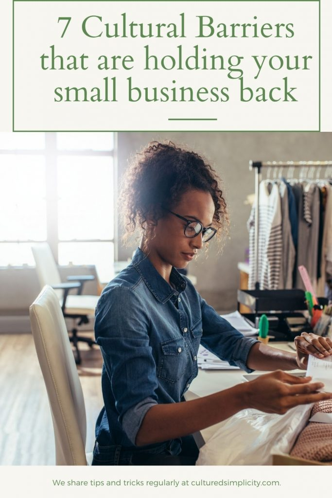 cultural barriers that are holding your small business back