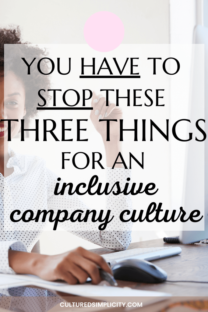 what is a company culture of inclusion