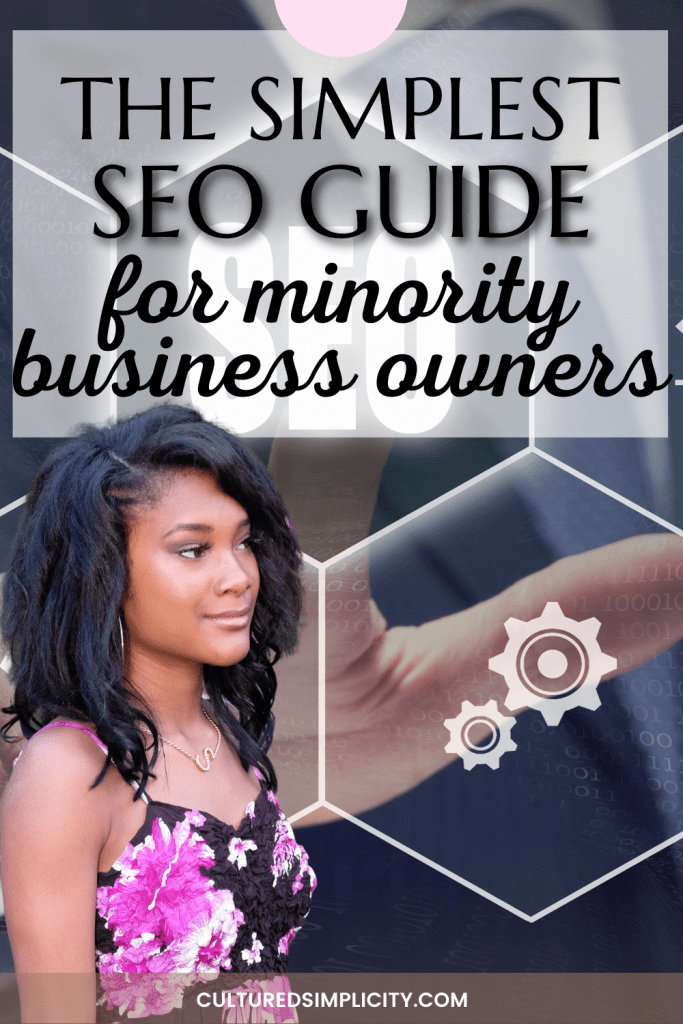 The SIMPLEST SEO guide for minority-owned businesses